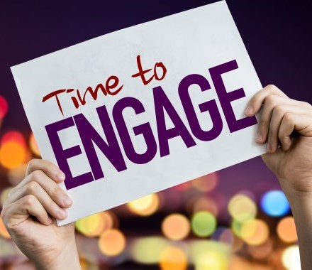 sign that says 'Time to Engage'